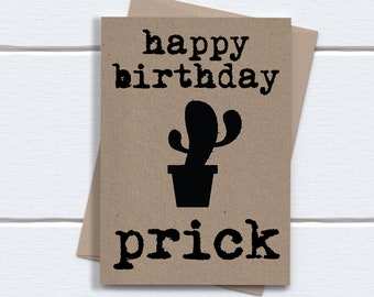 Funny Birthday Card for brother him boyfriend husband | Happy Birthday Prick | printed on recycled kraft card