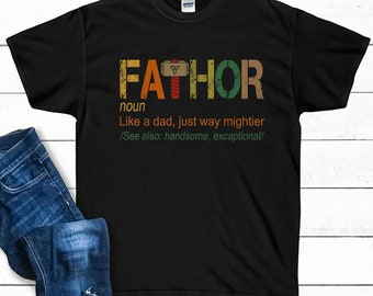 e6b3dabd Fa-Thor Father's Day Gift Shirt - Fa-Thor Like Dad Just Way Mightier Shirt  - Fathor Daddy Shirt - Father's Day Gifts