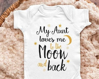 2f2b0c73f My Aunt loves me to the Moon and back - Daddy grandma grandpa Infant  Bodysuit Baby shower gift surprise pregnancy toddler shirt