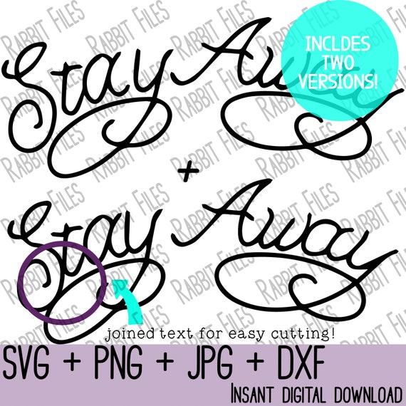 Stay Away Svg Stay Away Tattoo Digital File Image Vector Etsy