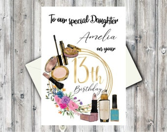 Personalised 13th Birthday CardDaughterGranddaughterNiece SisterCousin Make Up LoverWatercolour