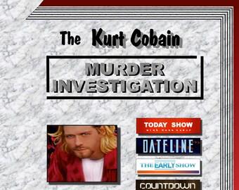 52acc7572 Te Kurt Cobain Murder Investigation Case Study Manual