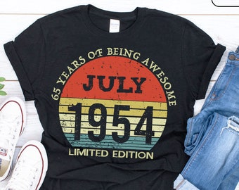 399fd4f3d Born In July 1954 Shirts 65 Years Old Shirts - July 1954 - Born In 1954 -  65th Anniversary 1954 Gift / July Birthday Gift Shirt