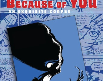 Because of YOU: An Exquisite Corpse by Dean Haspiel and Josh Neufeld