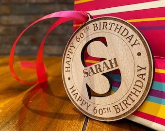 Happy birthday tag - wood. Monogram gift tag. 30th birthday gift for him. 21st birthday gift for her. 40th birthday decoration