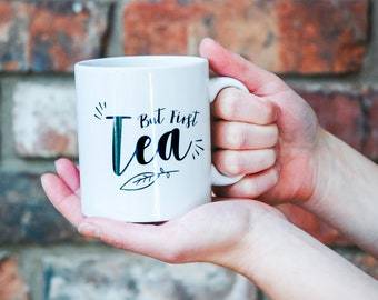 But first tea mug. Personalized tea gift.