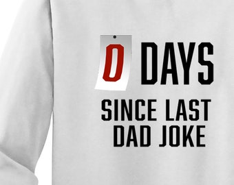 0 Days Since Dad Joke longsleeve tee   Mens Tee   Unisex   Griswold   Free Shipping   Funny Gift for Him   Sad Trombone   S+5400