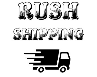 Rush Shipping Add-on   Fast Turnaround   Add to Cart   Rush Fee