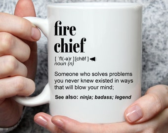 Funny Fire Chief Gift Mug For Husband, Dad l For Birthday, Appreciation, Thank You Gift l A Personalized Custom Name Coffee Mug