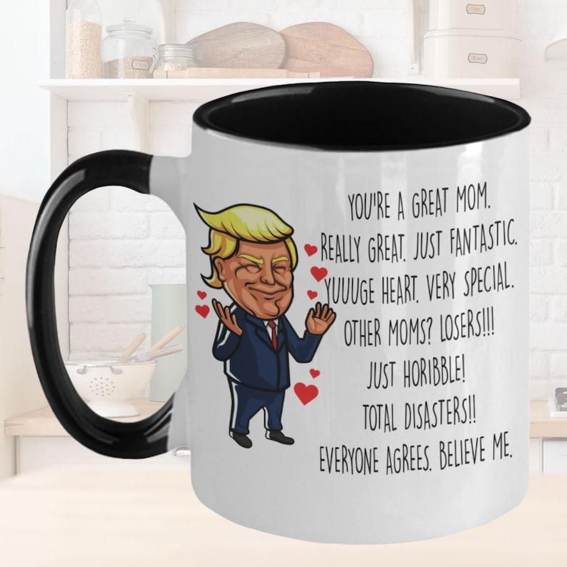 Trump Mug for Mom l Funny Mothers Day Gift Idea l ...