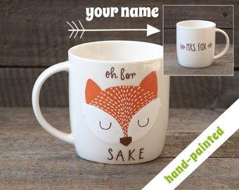 361336a5f61 oh for fox sake mug - hand painted/ fox gift/ fox coffee cup/ woodland gift/  personalized mug/ fox lover gift/ fox coffe mug/ fox art