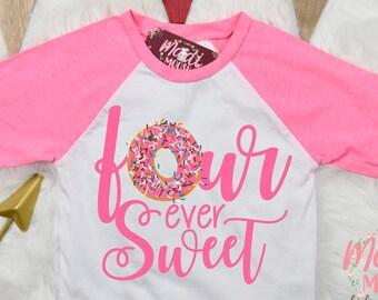 d6bf4e44a Four Ever Sweet Birthday Shirt | 4th Birthday Shirt | Fourth Birthday T  Shirt | Doughnut Birthday | Kids Birthday Shirt | Donut Birthday