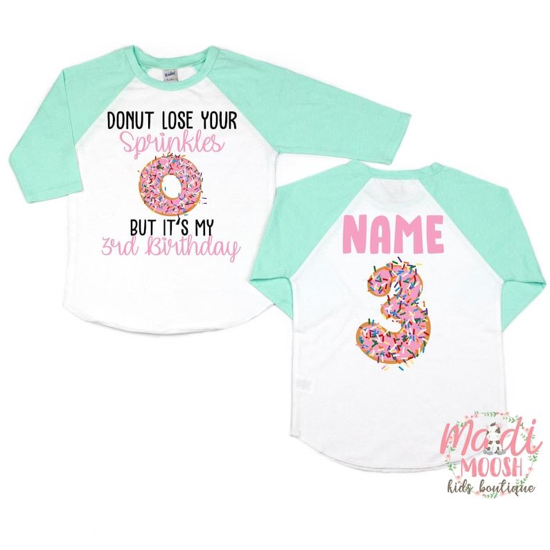 3rd Donut Birthday Shirt Third Birthday Donut Shirt Third Birthday Shirt Donut Lose Your Sprinkles Birthday Shirt Toddler Birthday