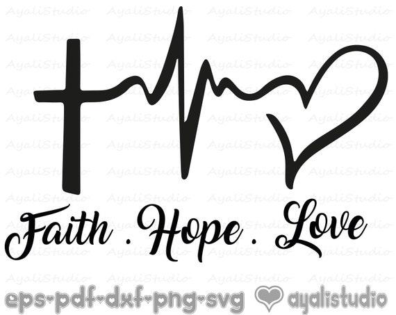 Faith Hope Love Svg Religious Svg Christian Svg Cutting Etsy