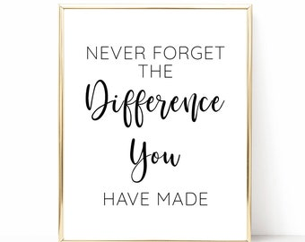 Never Forget The Difference You\'ve Made Retirement Party | Etsy