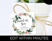 BLUSH Wreath Watch Me Grow FAVOR TAG , Watch Me Grow Favor Tag, Plant Favor Tag, Succulent Favor Tag - 2x2 - Editable