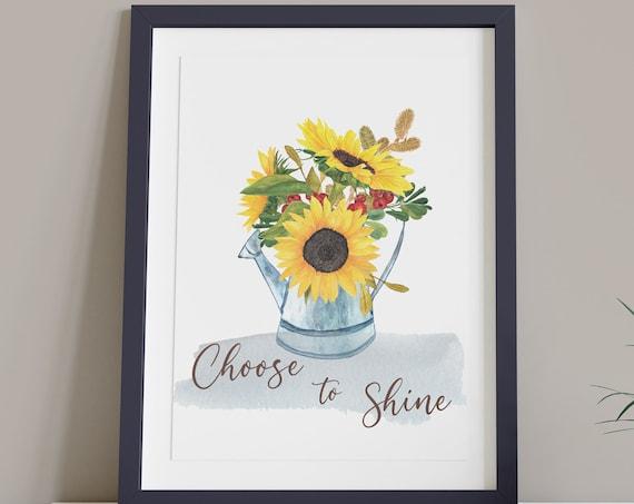 Sunflowers Choose to Shine Digital Print | Printable Autumn Art | Fall Art | DIY Floral Wall Art | Kitchen Wall Decor | Instant Download