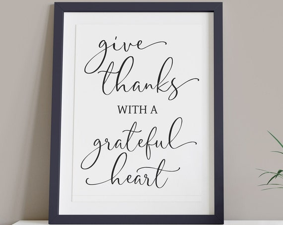 Give Thanks Grateful Heart Black and White Digital Print | Printable Phrase Autumn Art | Thanksgiving Art | DIY Wall Art | Instant Download