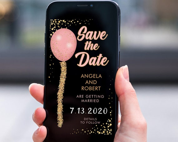 Pink Gold Glitter Balloons Save the Date, Electronic Invite, Glamorous Wedding, Smart phone SMS Digital Editable template, Eco Friendly