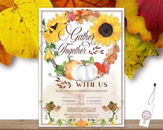 Thanksgiving Gather Together Sunflowe Invitation, Pumpkin Invite, Friends Family Party at Home, Turkey Dinner, Fall Autumn Pumpkin Leaves