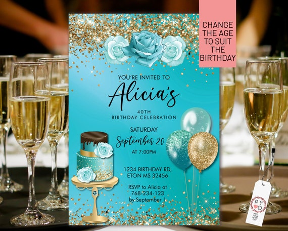 Any Age Birthday Aqua Turquoise Gold Glitter Cake Balloons Invitation Printable Template, Blue Editable Floral Women,  Gold Dinner Roses
