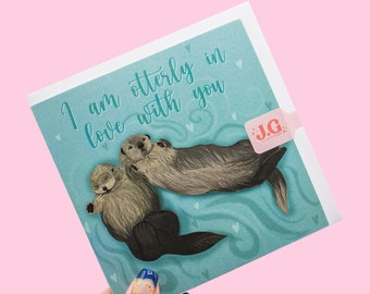 Otter Valentine's Card / Anniversary Card / Otterly Love You / Illustrated otters holding hands / Cute Pun Card
