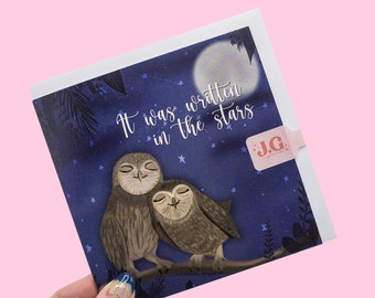 Owl Valentine's Card / Anniversary / Engagement / greeting card / Wildlife Card / Written in the stars / Illustrated