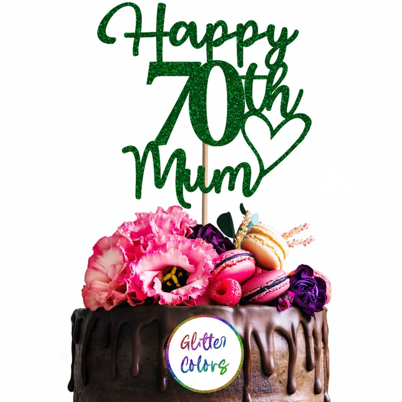 Cake Topper Personalised Custom Happy 70th Mum Birthday Any Name Any Age Glitter Colors