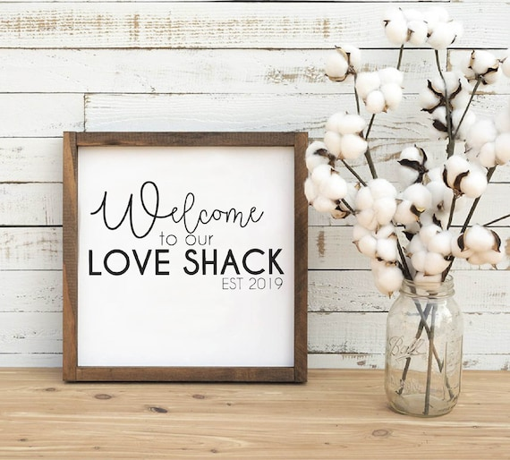 Love Shack Svg Valentine Svg Welcome To Our Love Shack Etsy
