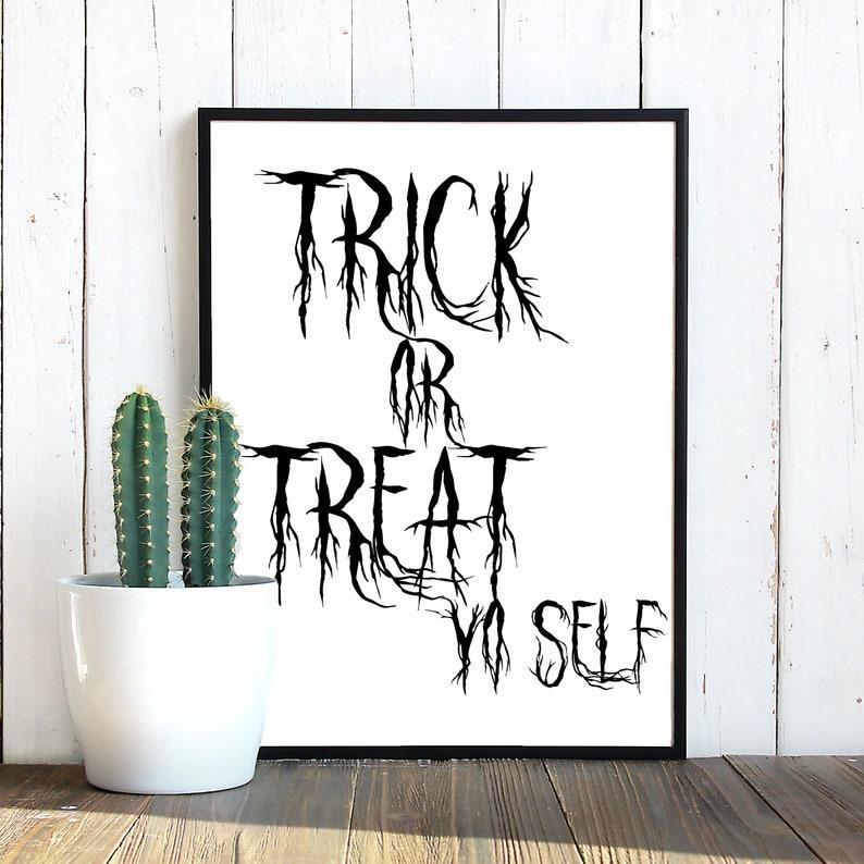Trick or Treat Yo'self Trick or Treat SVG Trick or Treat image 0