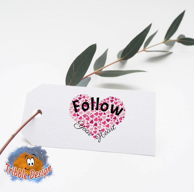 Digital Download Clipart Decals Printable Art Digital Art Follow Your Heart Inspirational Quote Cut Files Sublimation PNG