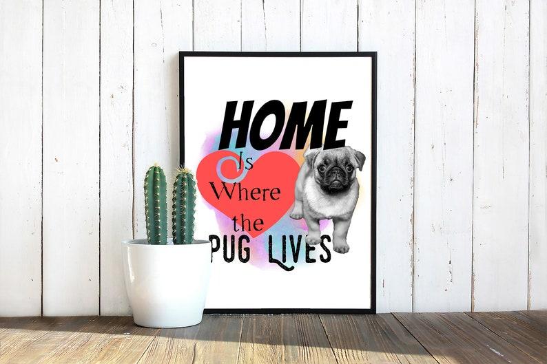 Home is where the Pug Lives Heart Pug Pug decal dog image 0