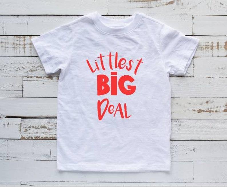 fce90091 Littlest Big Deal T Shirt Toddler T Shirt Kids T Shirt Here | Etsy