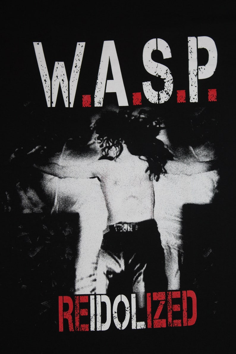 shirt Re-Idolized shirt American heavy metal band shirt Men/'s size M W.A.S.P