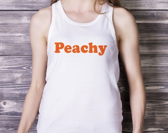 cec695b77 Peachy Tank Top, Peachy Slogan T shirt, Retro T shirt, 70's Shirt, Summer Tank  Top, Vegetarian Tank, Fruit Tshirt, Graphic Tee, Fashion Top