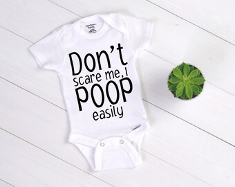 c022d97f1 Don't scare me, I poop easily ONESIE®, Baby ONESIES®, One-Piece, Infant  snapsuit, Custom baby bodysuit, Babyshower gift, Baby Creeper suit
