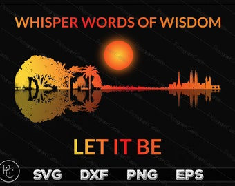 9efc9747b3c92 Whisper Words Of Wisdom Let It Be Guitar Lake Shadow Awareness Design