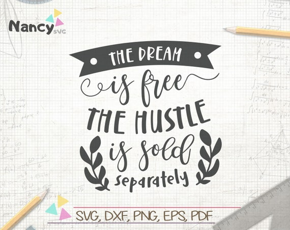 The Dream Is Free Svg Inspirational Shirts Quote Poster Etsy