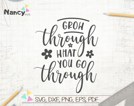 Grow Through What You Go Through Svg Home Wall Art Bedroom Etsy