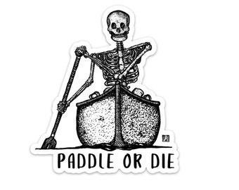 BellavanceInk: Paddle Or Die Skeleton Paddling A Canoe Vinyl Sticker Hand Drawn Illustration