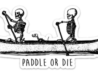 BellavanceInk: Paddle Or Die Skeleton Family Paddling A Canoe Vinyl Sticker Hand Drawn Illustration