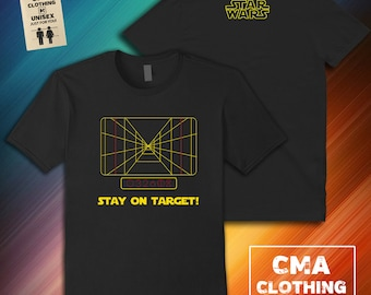 d633ca505 Stay on Target Luke Star Wars Death Star Approach CMA85 Unisex Black T Shirt