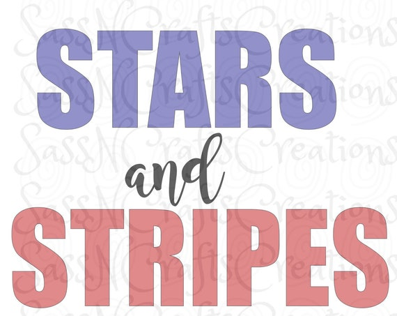 Stars and Stripes SVG File for Cricut, Silhouette, SCAL, ScanNCut