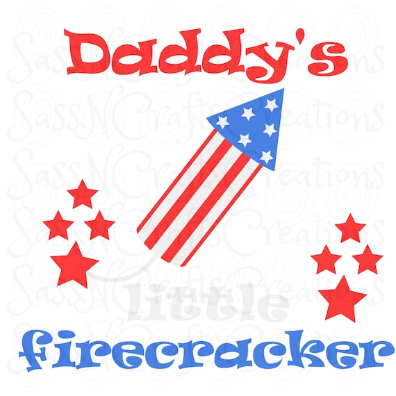 Daddy's Little Firecracker Sublimation Print 4th of July, Independence Day, Patriotic