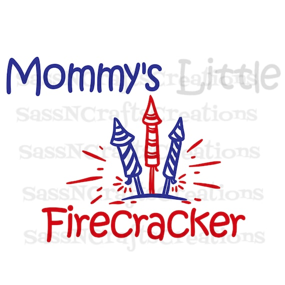Mommy's Little Firecracker SVG File for Cricut, SCAL, Scan and Cut, Inkscape, Silhouette