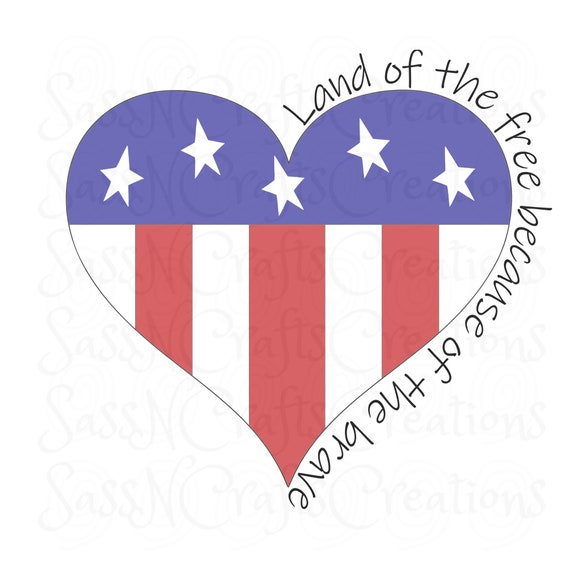 Land of the Free SVG Summer Patriotic 4th of July Cute, Cricut, Silhouette