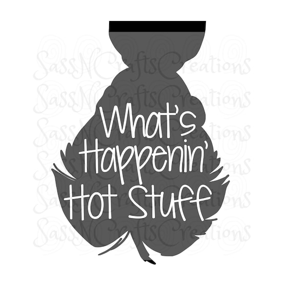What's Happenin Hot Stuff Sixteen Candles SVG File for Cricut, SCAL, Scan and Cut, Inkscape, Silhouette