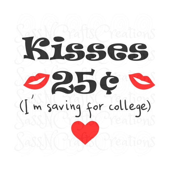Kisses for College Valentine's SVG File for Cricut, SCAL, Scan and Cut, Inkscape, Silhouette
