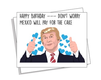Funny Donald Trump Birthday Card Political Memes TruCak