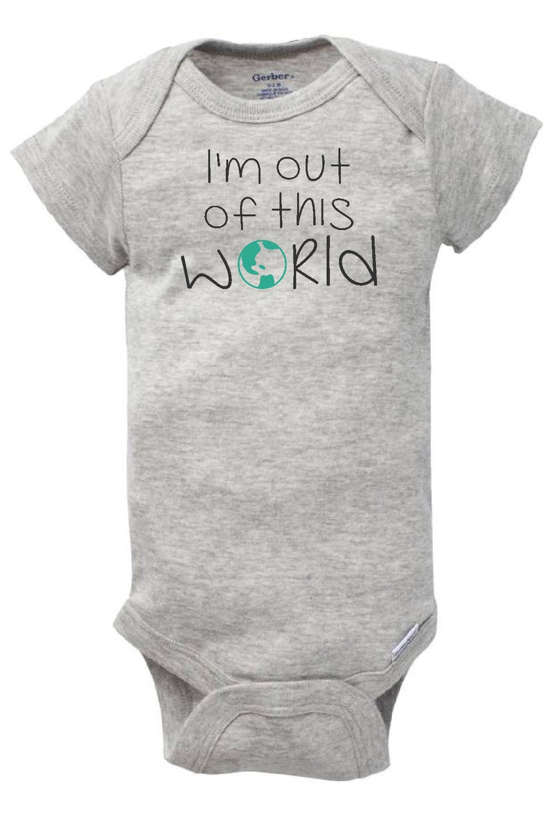 I/'m out of this World Infant Bodysuit